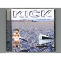 Consider This.... / Kick [Used CD]