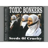 Seeds Of Cruelty / Toxic Bonkers [New CD] [Import]