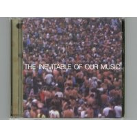 The Inevitable Of Our Music / V.A. [Used CD]