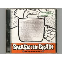 Keep Our Way !! / Smash The Brain [Used CD]