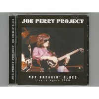 Not Breaking' Blues - Live In Agora 1980 / Joe Perry Project [Used CD]