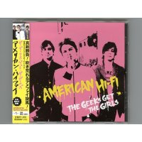 The Geeks Get The Girls / American Hi-Fi [Used CD] [Single] [Sample] [w/obi]
