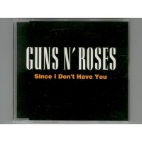 Since I Don't Have You / Guns N' Roses [Used CD] [Single]