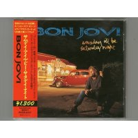 Someday I'll Be Saturday Night / Bon Jovi [Used CD] [Single] [w/obi]