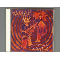 To Mock A Killingbird / Pariah [Used CD]