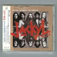 Push Comes To Shove / Jackyl [Used CD] [w/obi]