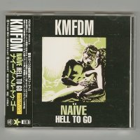Naive Hell To Go / KMFDM [Used CD] [1st Press] [w/obi]