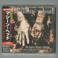 The More Things Change... / Machine Head [Used CD] [w/obi]